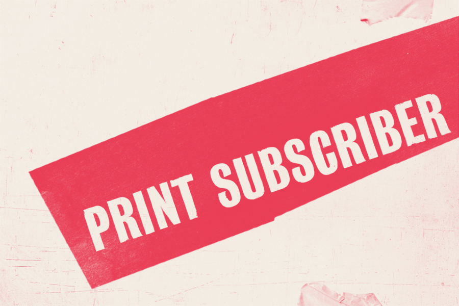 £100 Print Subscriber